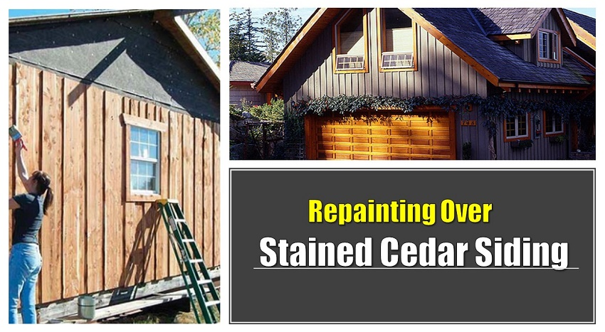 Repaint Over Stained Cedar Siding