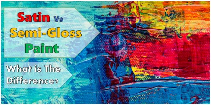 Satin vs Semi-Gloss Paint