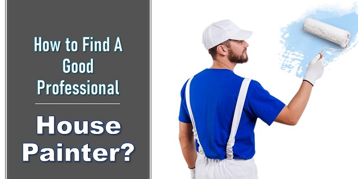 how to find a house painter