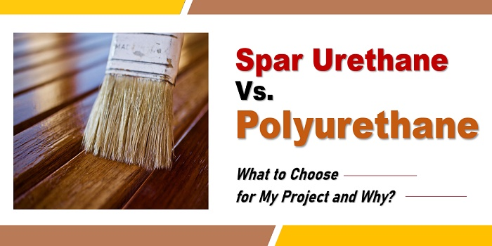 Spar Urethane vs. Polyurethane: What's Better for My Project?