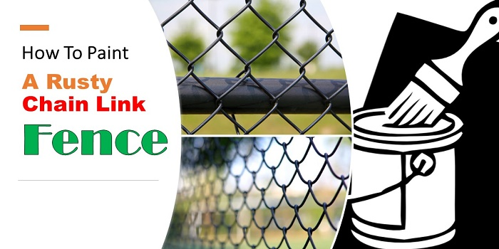 how to paint a rusty chain link fence