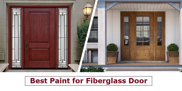 best paint for fiberglass door