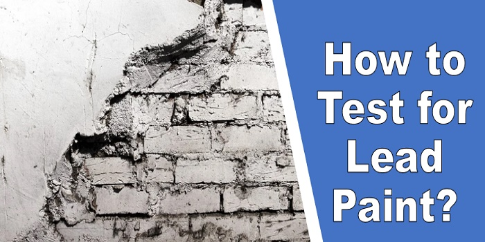 how to test for lead paint diy
