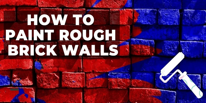 how to paint rough brick walls