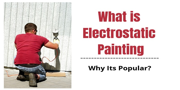 what is Electrostatic Painting